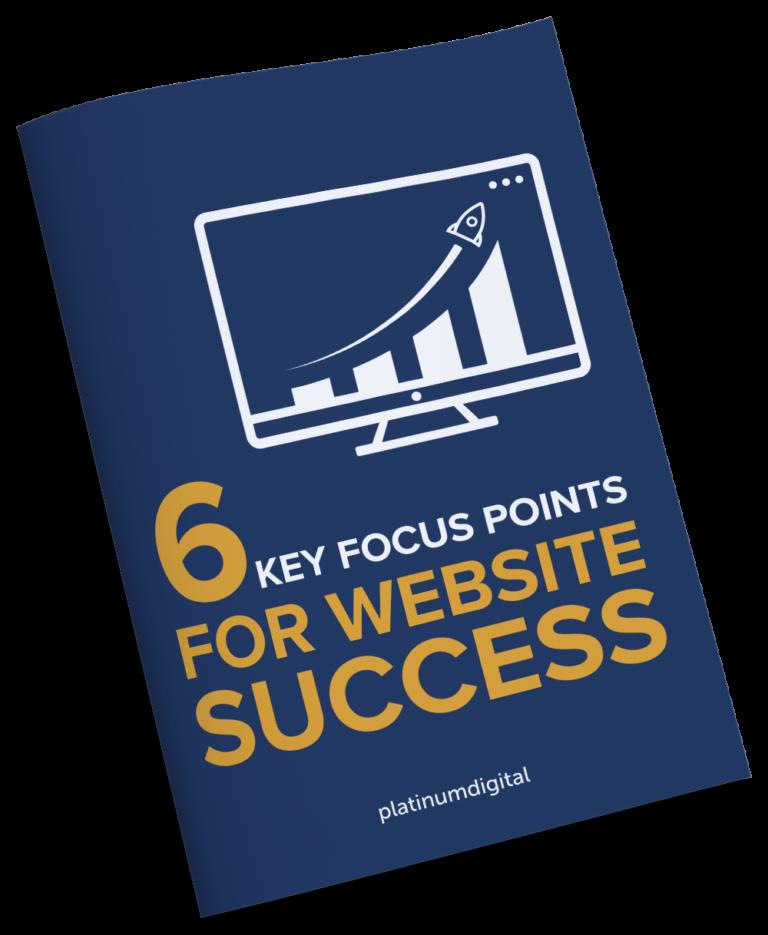 6 Key Focus Points For Website Success eBook