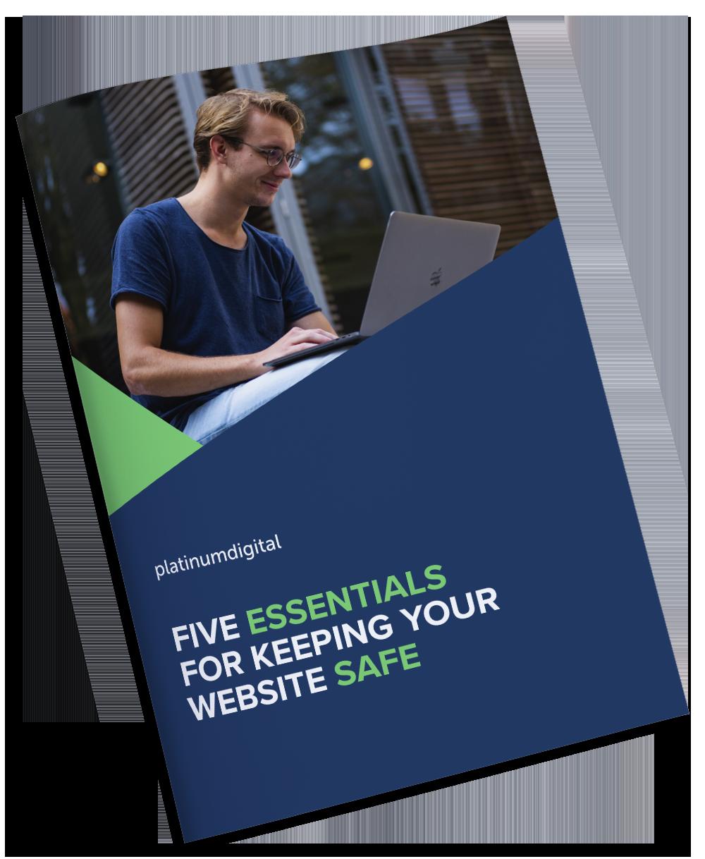 Platinum Digital - Five Essentials For Keeping Your WordPress Website Safe eBook